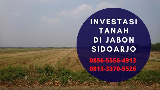 Investasi Tanah Saat Corona di Sidoarjo, HP/WA 0856-5556-4913