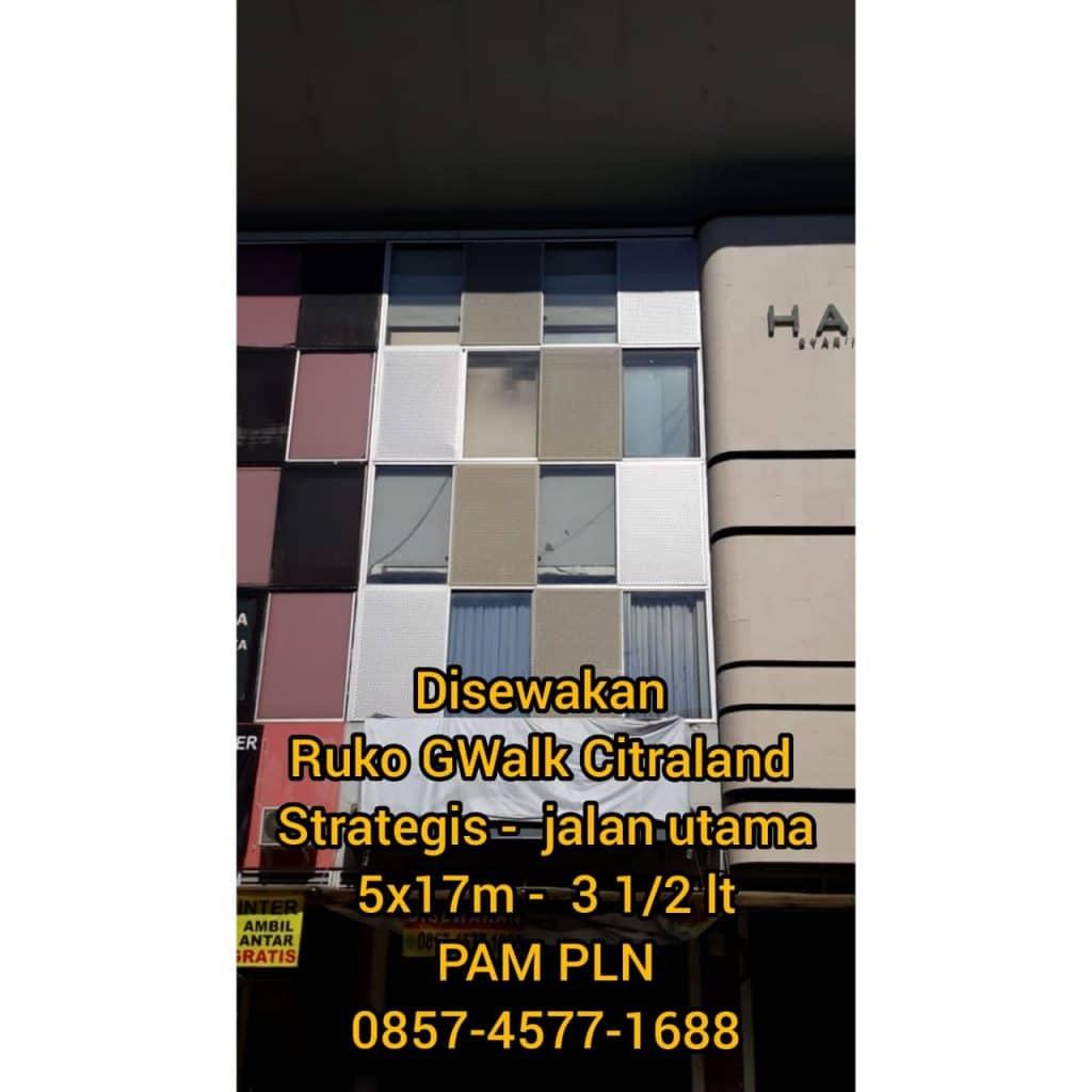 Ruko GWalk Citraland Surabaya  , Call : 0857-4577-1688